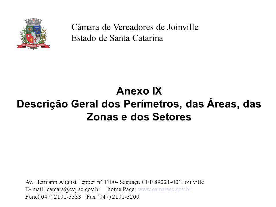 Descrição Geral dos Perímetros, das Áreas, das Zonas e dos Setores