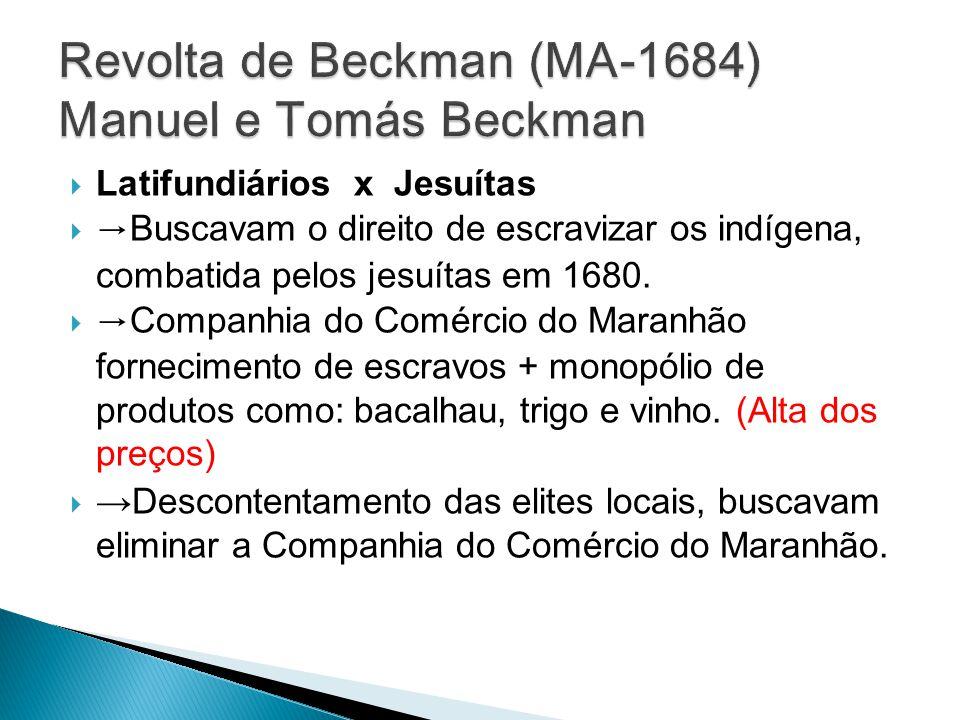 Revolta de Beckman (MA-1684) Manuel e Tomás Beckman