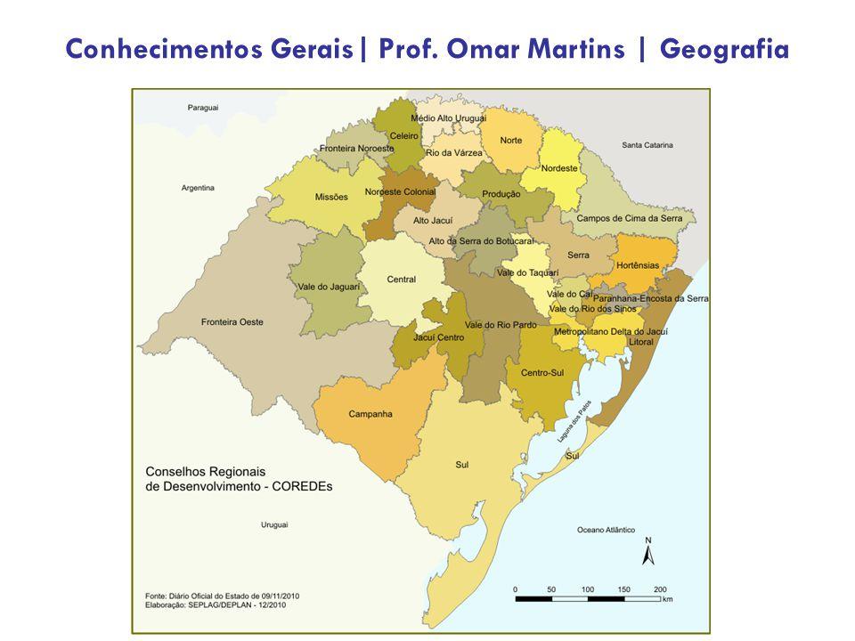 Conhecimentos Gerais| Prof. Omar Martins | Geografia