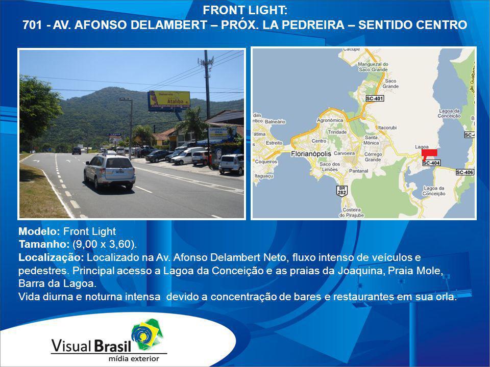 701 - AV. AFONSO DELAMBERT – PRÓX. LA PEDREIRA – SENTIDO CENTRO
