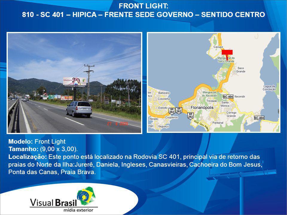 810 - SC 401 – HIPICA – FRENTE SEDE GOVERNO – SENTIDO CENTRO