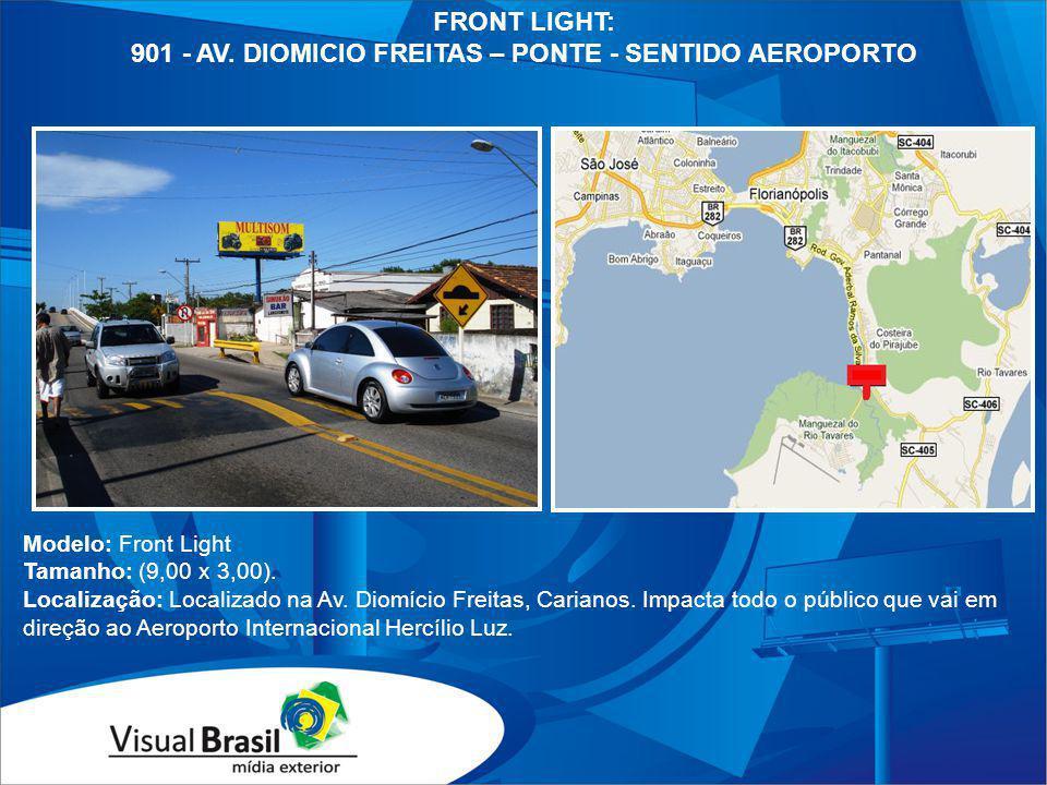 901 - AV. DIOMICIO FREITAS – PONTE - SENTIDO AEROPORTO
