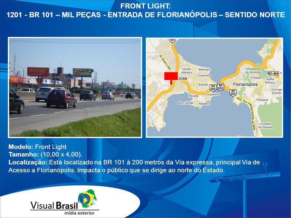 1201 - BR 101 – MIL PEÇAS - ENTRADA DE FLORIANÓPOLIS – SENTIDO NORTE