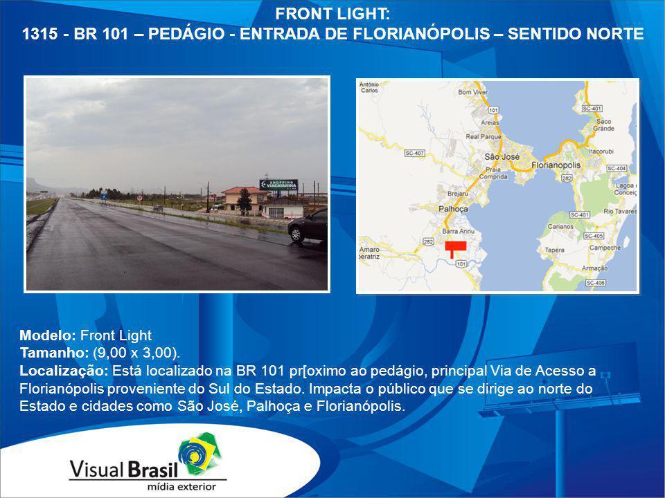 1315 - BR 101 – PEDÁGIO - ENTRADA DE FLORIANÓPOLIS – SENTIDO NORTE