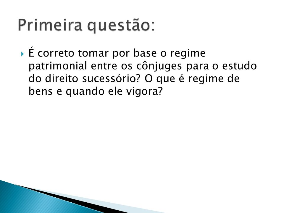 Primeira questão: