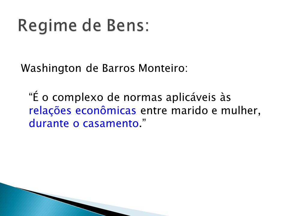 Regime de Bens: Washington de Barros Monteiro: