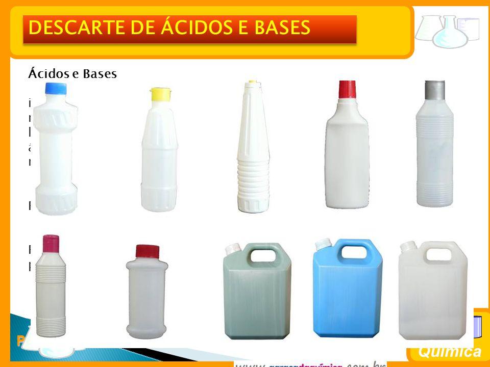 DESCARTE DE ÁCIDOS E BASES