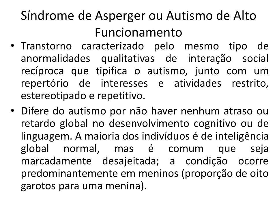 Síndrome de Asperger ou Autismo de Alto Funcionamento