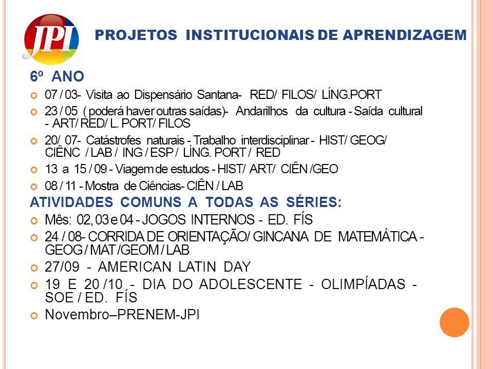 PROJETOS INSTITUCIONAIS DE APRENDIZAGEM