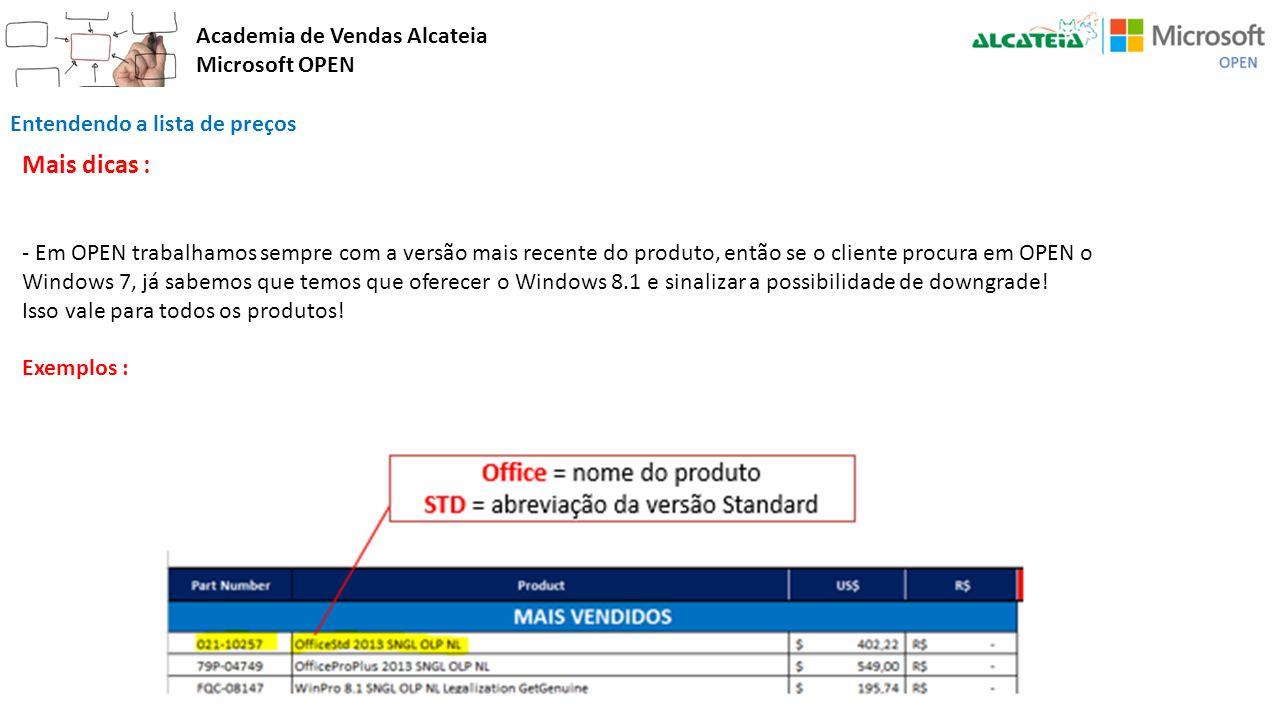 Mais dicas : Academia de Vendas Alcateia Microsoft OPEN