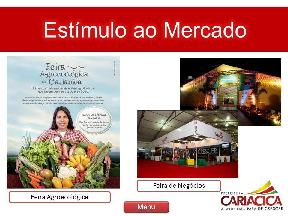 Estímulo ao Mercado Feira de Negócios Feira Agroecológica Menu