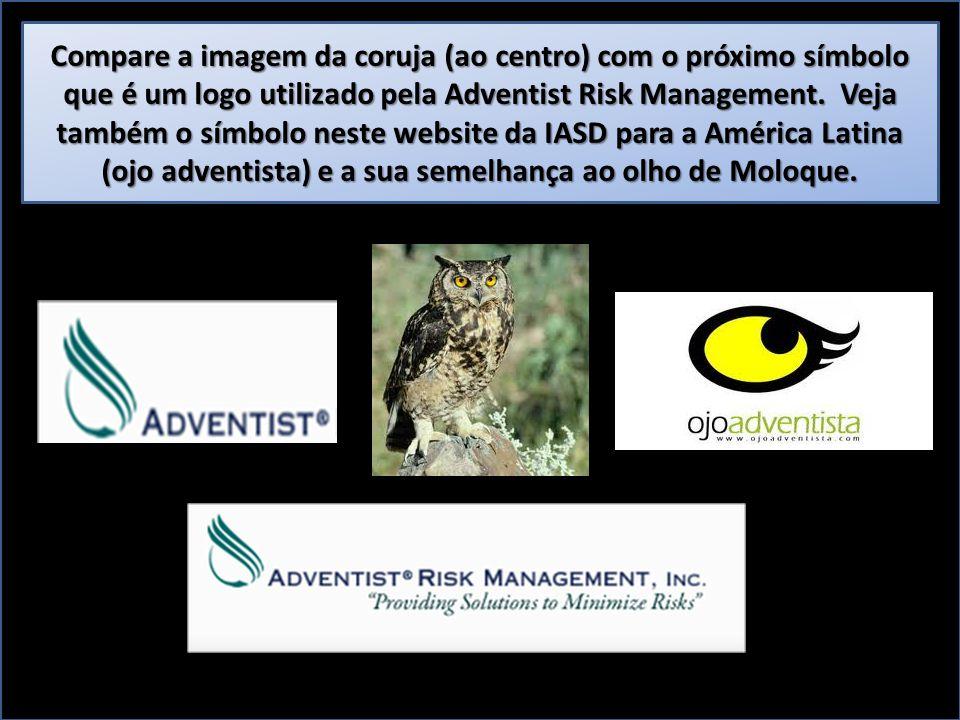 Compare a imagem da coruja (ao centro) com o próximo símbolo que é um logo utilizado pela Adventist Risk Management.