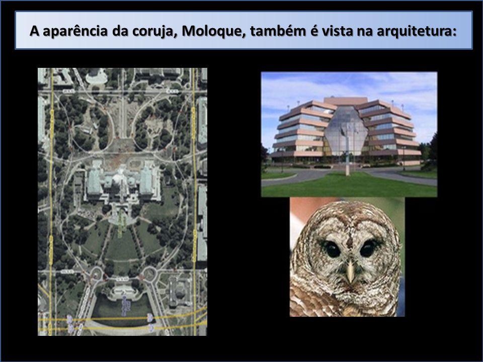 A aparência da coruja, Moloque, também é vista na arquitetura: