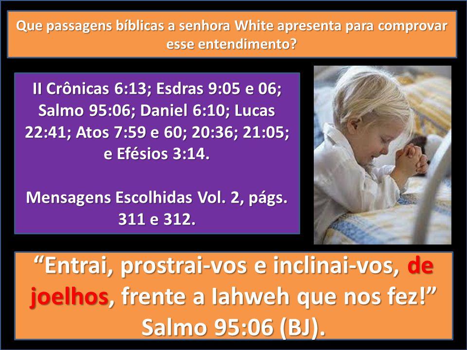Mensagens Escolhidas Vol. 2, págs. 311 e 312.