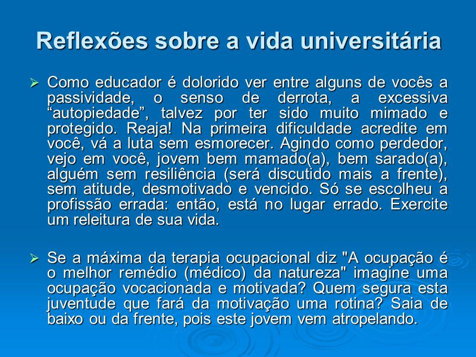 Reflexões sobre a vida universitária