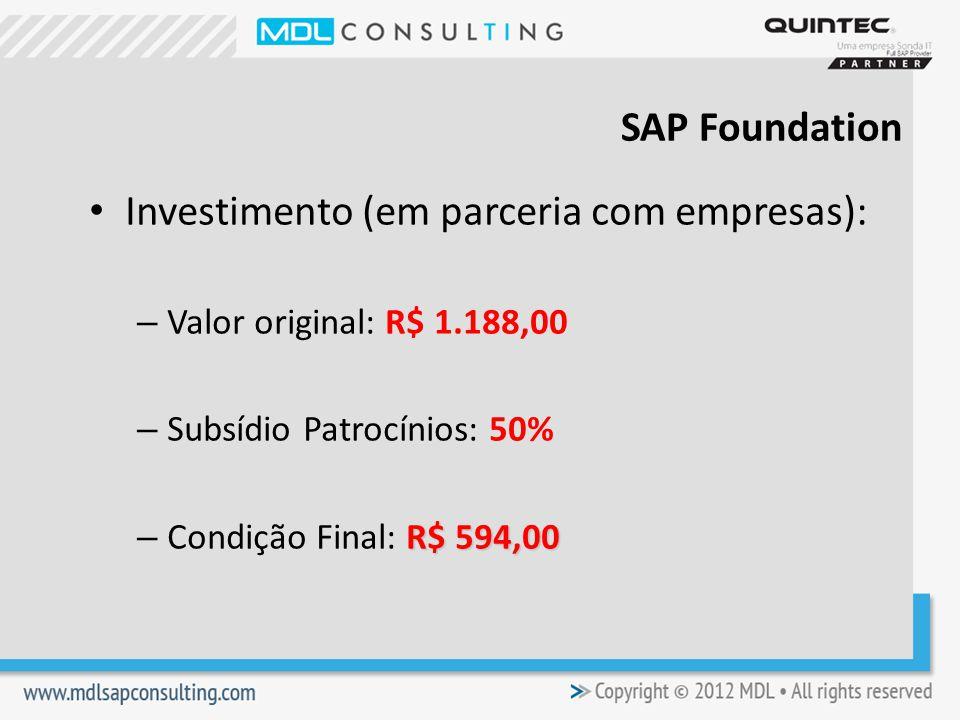 Investimento (em parceria com empresas):