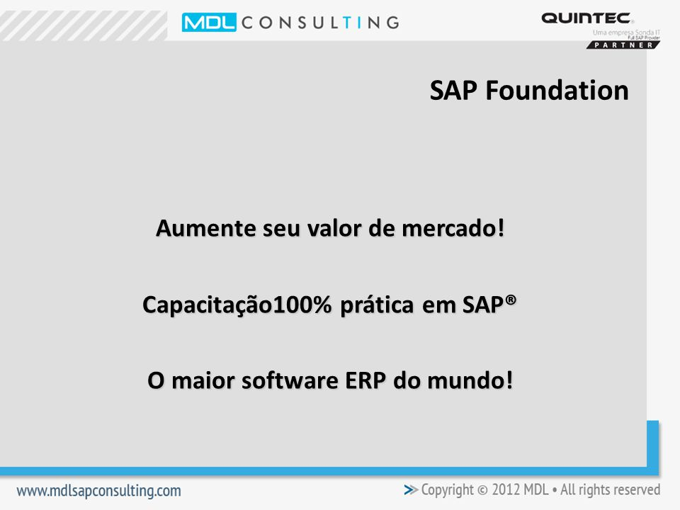SAP Foundation Aumente seu valor de mercado.