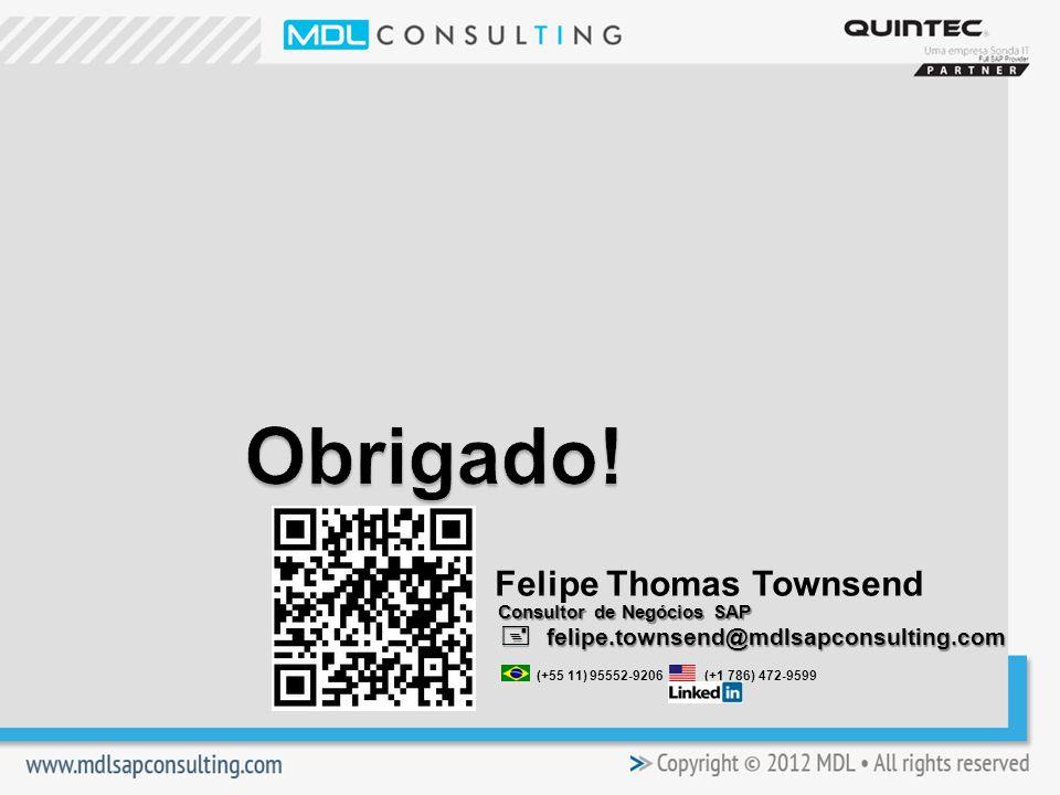 Obrigado! Felipe Thomas Townsend