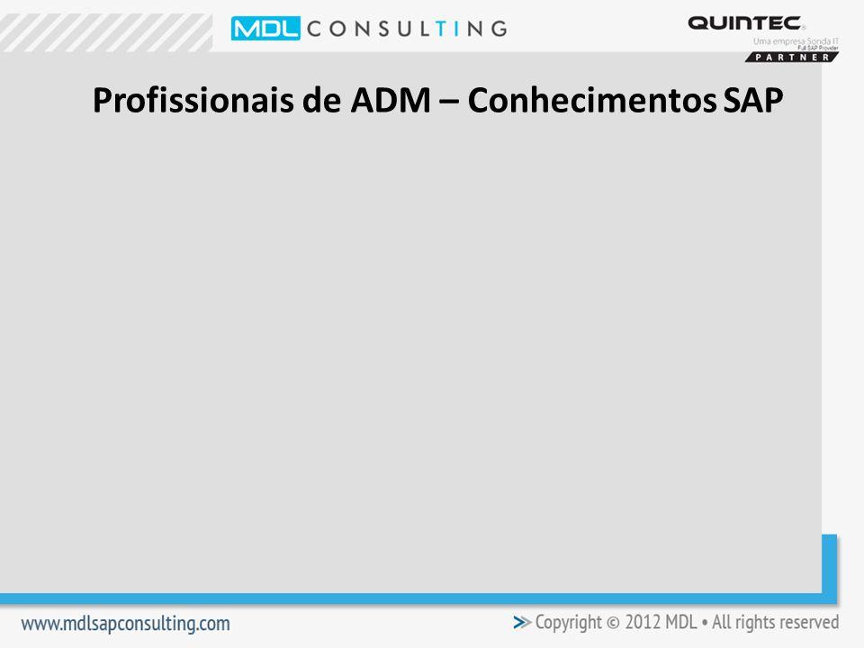 Profissionais de ADM – Conhecimentos SAP