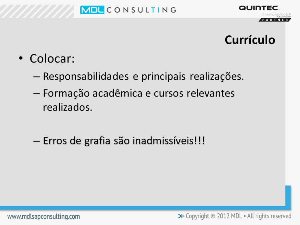 Currículo Colocar: Responsabilidades e principais realizações.