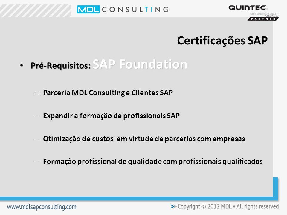 Certificações SAP Pré-Requisitos: SAP Foundation