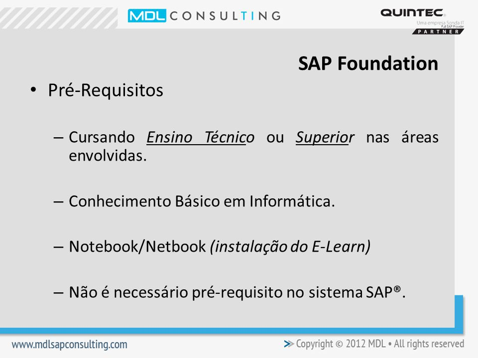 SAP Foundation Pré-Requisitos