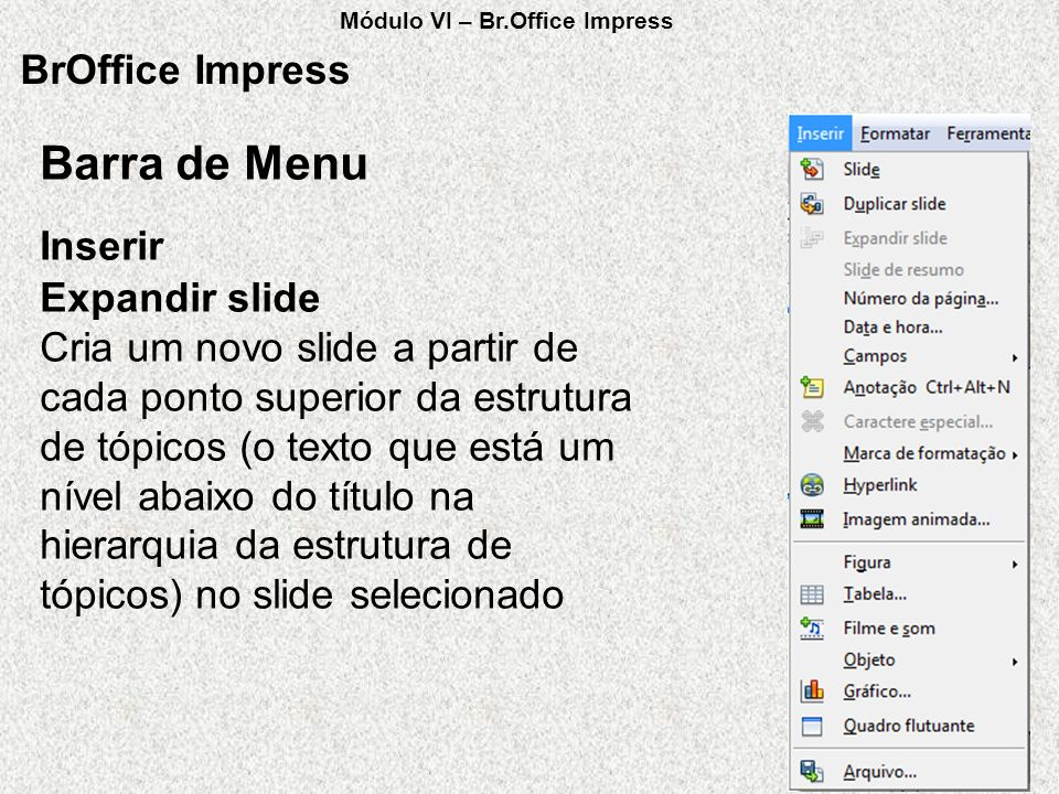 Barra de Menu BrOffice Impress Inserir Expandir slide