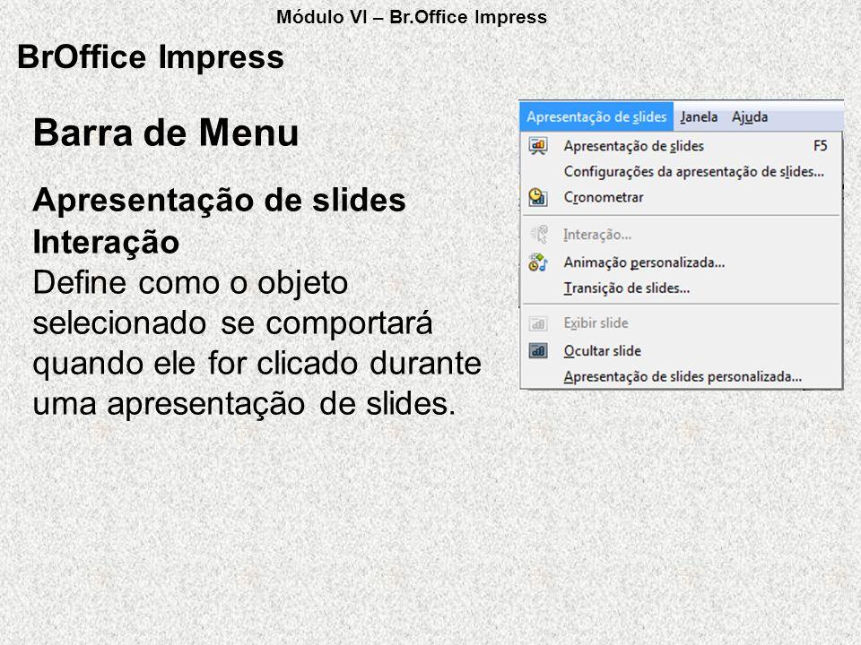 Barra de Menu BrOffice Impress Apresentação de slides Interação