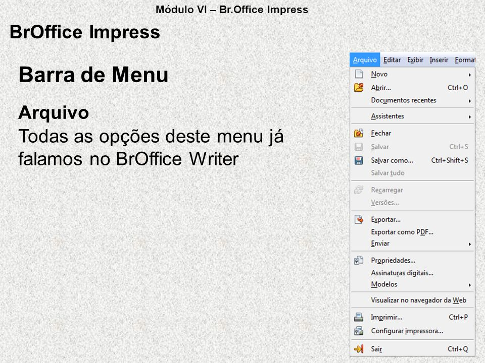 Barra de Menu BrOffice Impress Arquivo