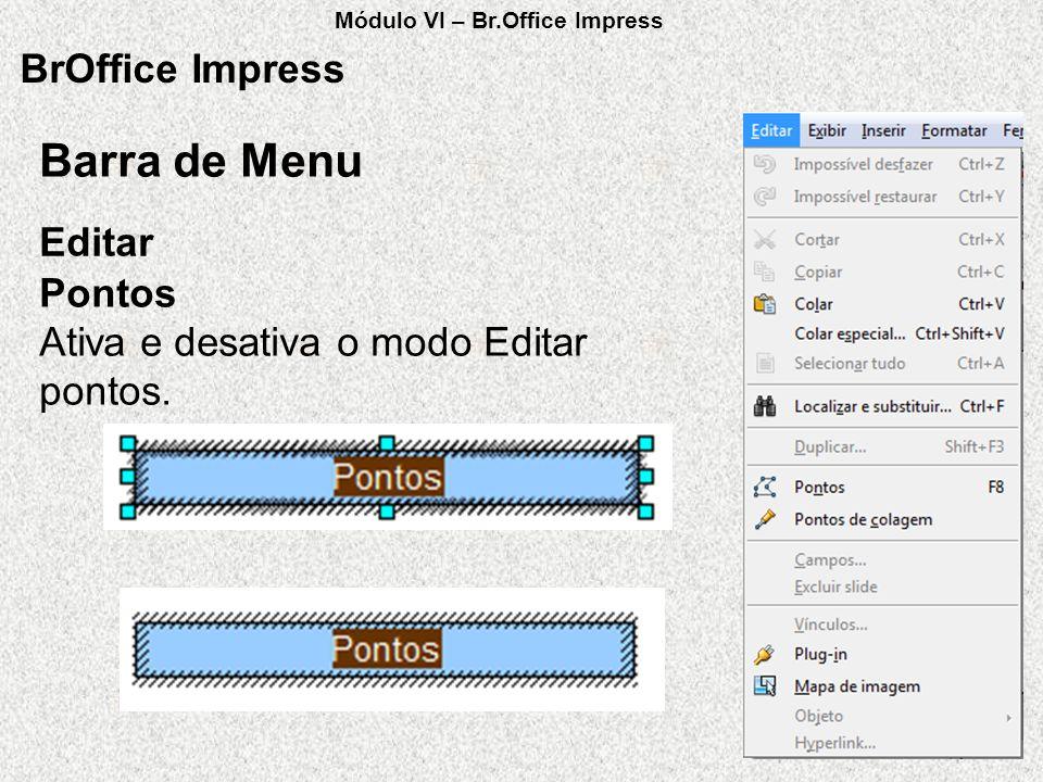 Barra de Menu BrOffice Impress Editar Pontos