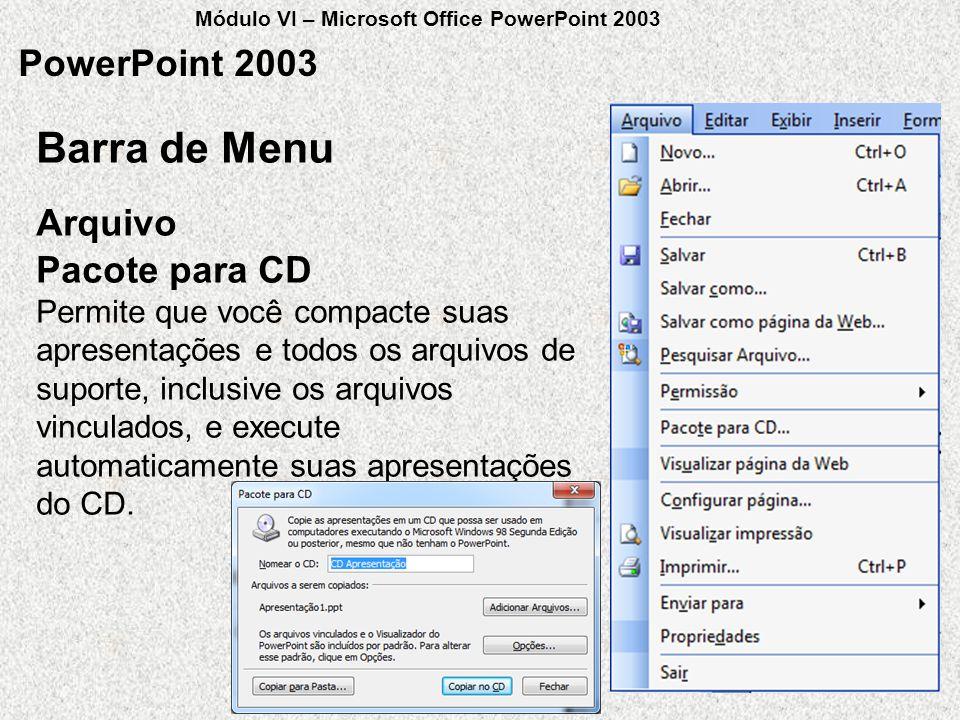 Barra de Menu PowerPoint 2003 Arquivo Pacote para CD