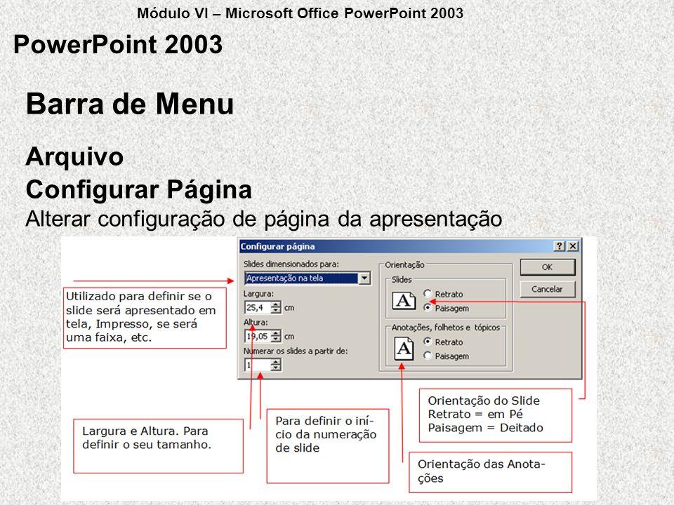 Barra de Menu PowerPoint 2003 Arquivo Configurar Página