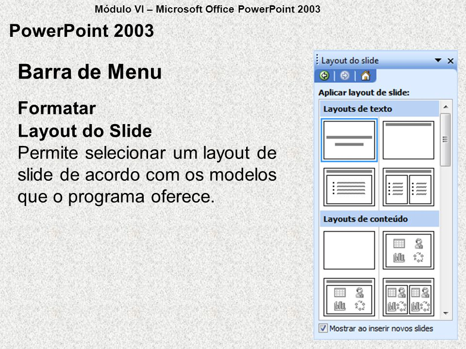 Barra de Menu PowerPoint 2003 Formatar Layout do Slide
