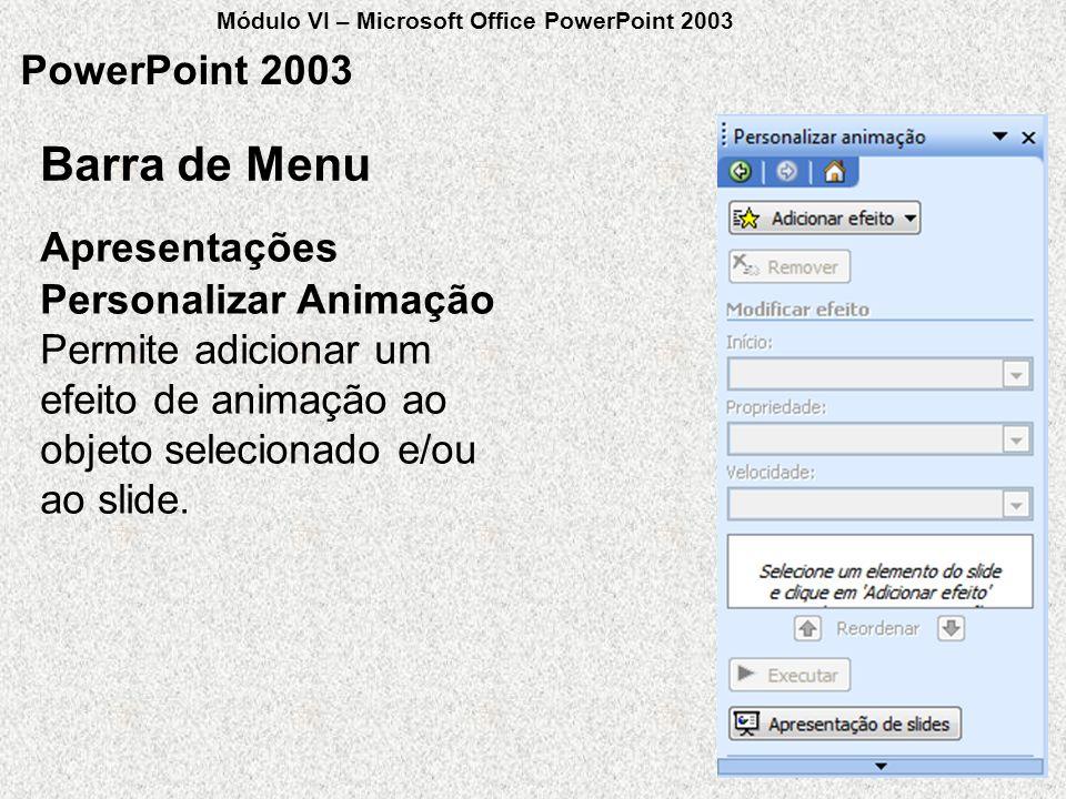 Barra de Menu PowerPoint 2003 Apresentações