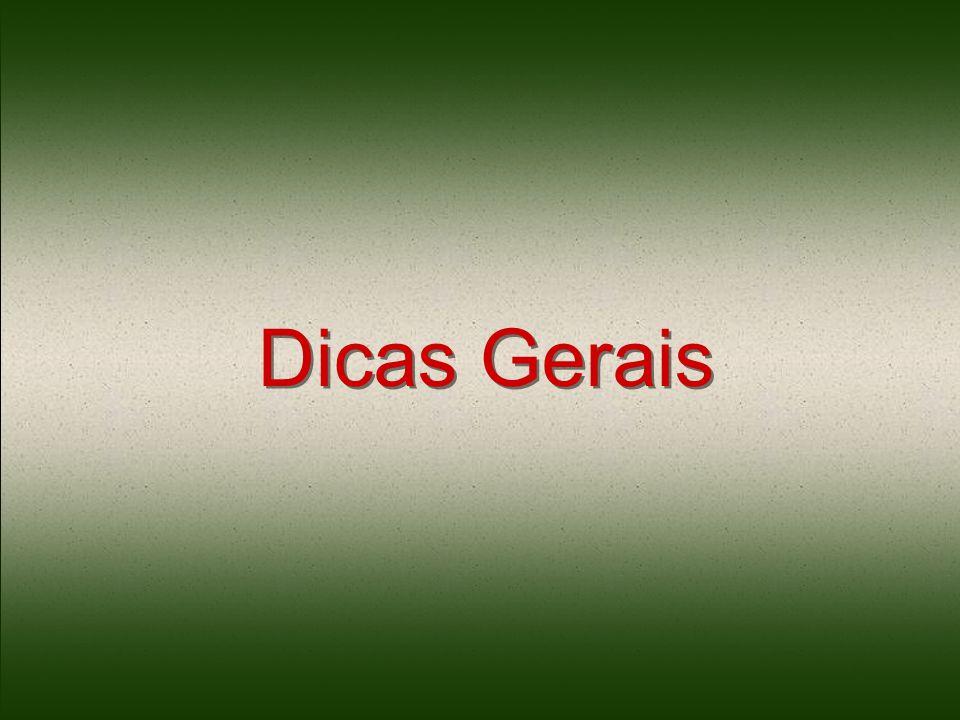 Dicas Gerais