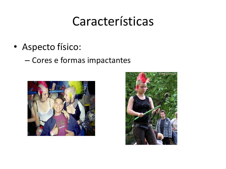 Características Aspecto físico: Cores e formas impactantes