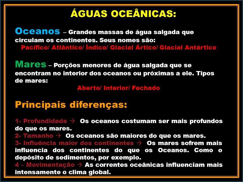 Principais diferenças: