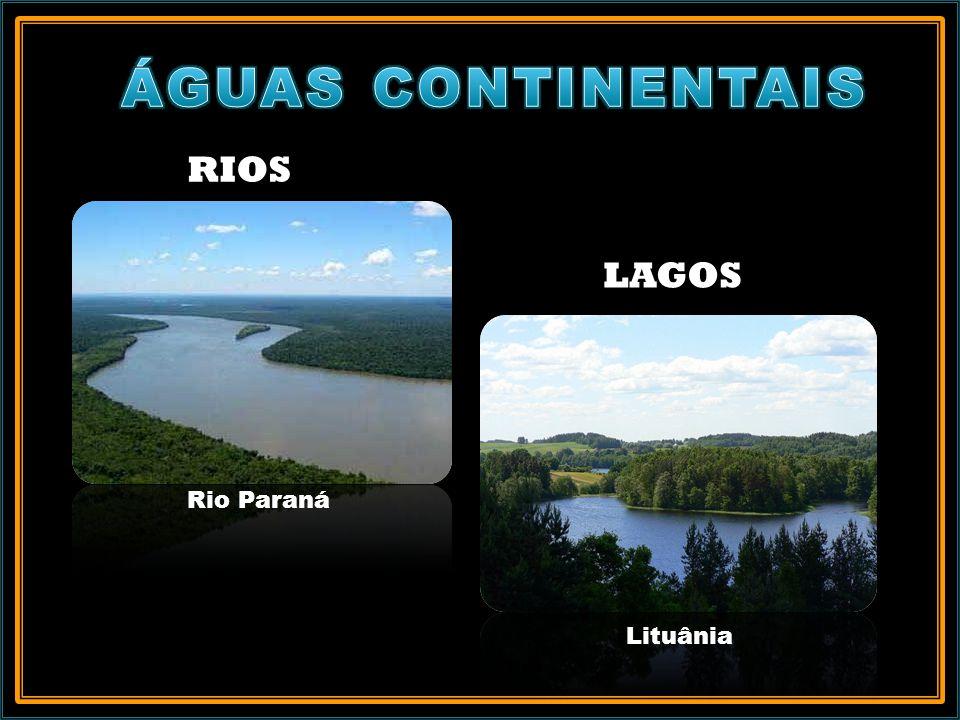 ÁGUAS CONTINENTAIS RIOS LAGOS Rio Paraná Lituânia