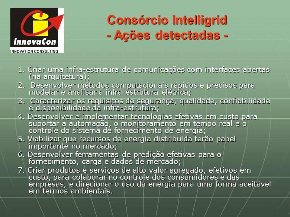 Consórcio Intelligrid - Ações detectadas -