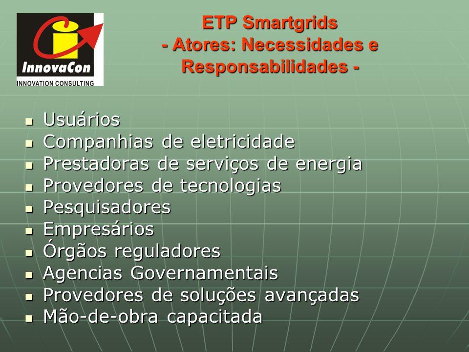 ETP Smartgrids - Atores: Necessidades e Responsabilidades -