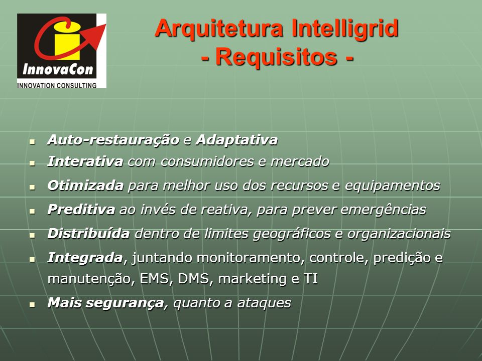 Arquitetura Intelligrid - Requisitos -