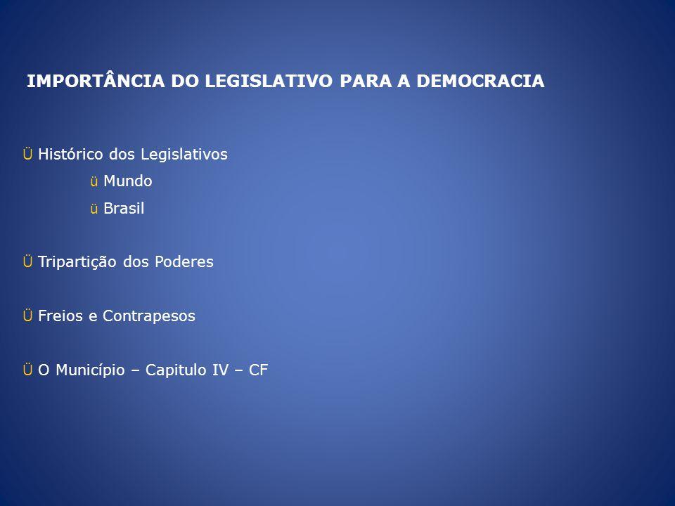 IMPORTÂNCIA DO LEGISLATIVO PARA A DEMOCRACIA