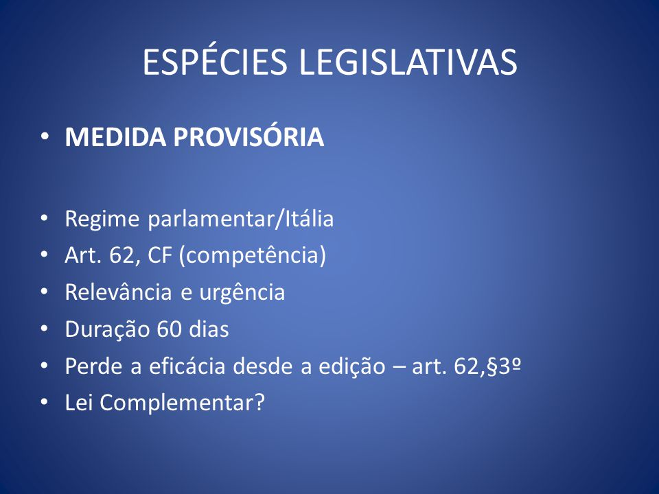 ESPÉCIES LEGISLATIVAS
