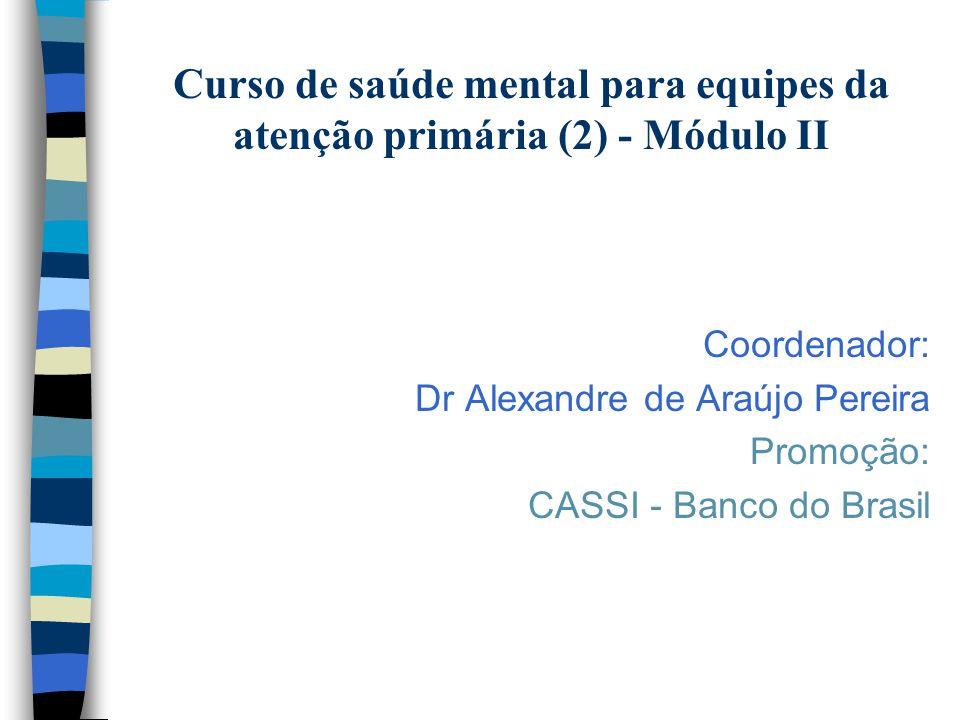 Curso de saúde mental para equipes da atenção primária (2) - Módulo II