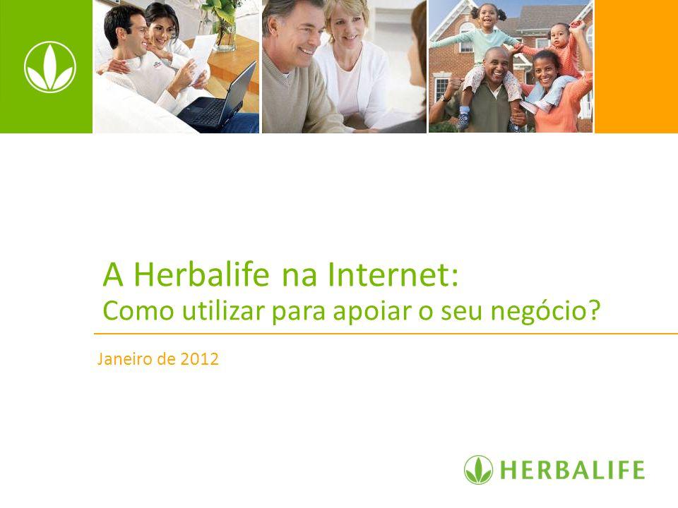 A Herbalife na Internet: Como utilizar para apoiar o seu negócio