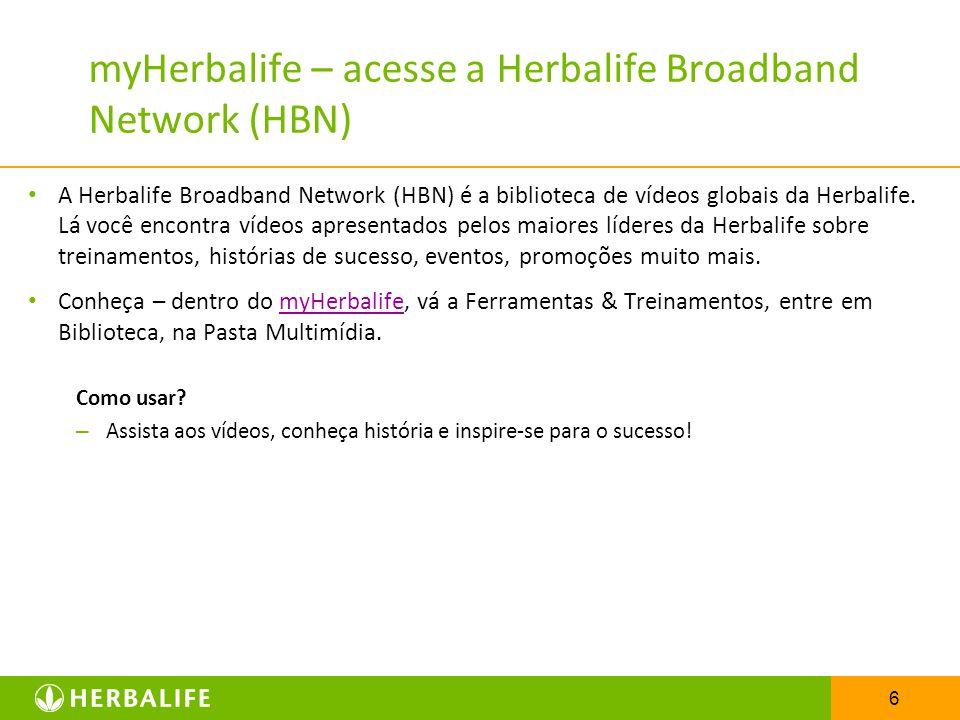 myHerbalife – acesse a Herbalife Broadband Network (HBN)