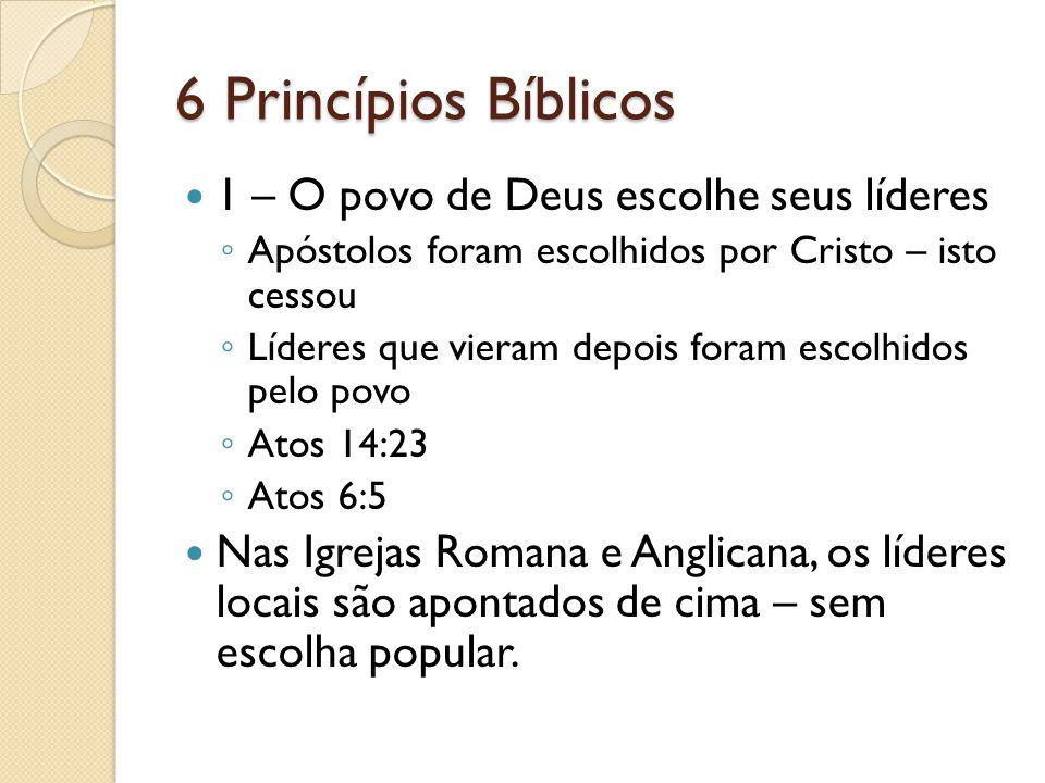6 Princípios Bíblicos 1 – O povo de Deus escolhe seus líderes