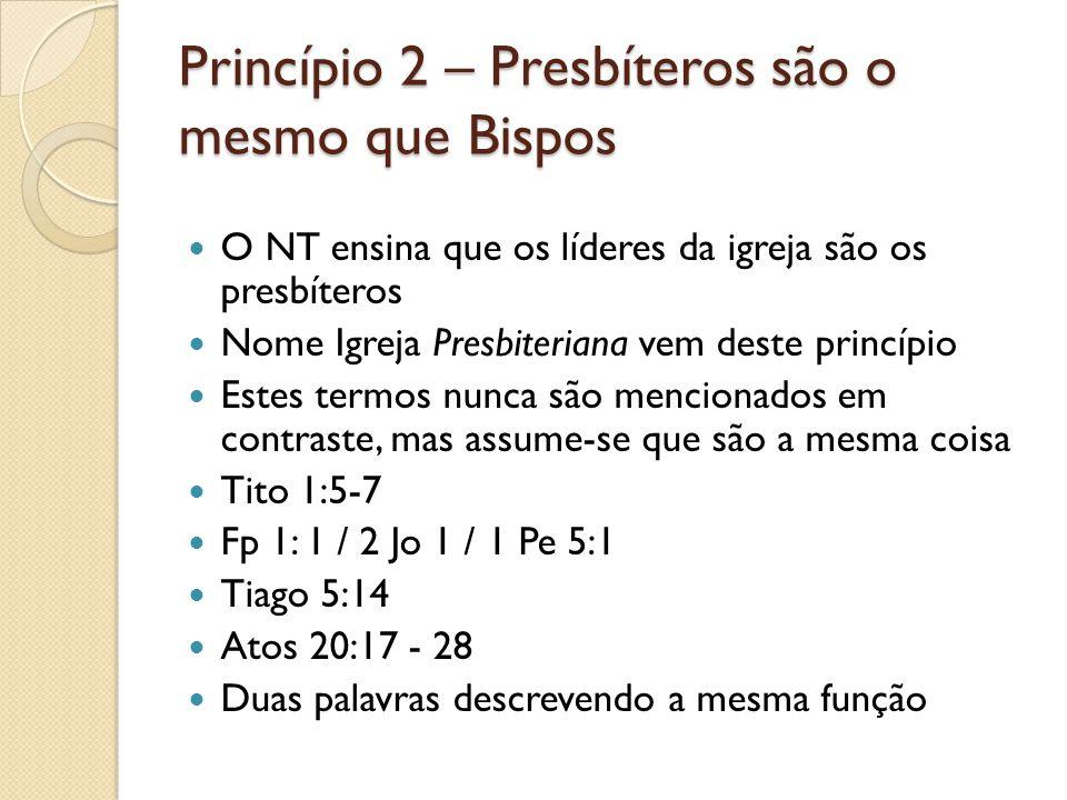 Princípio 2 – Presbíteros são o mesmo que Bispos