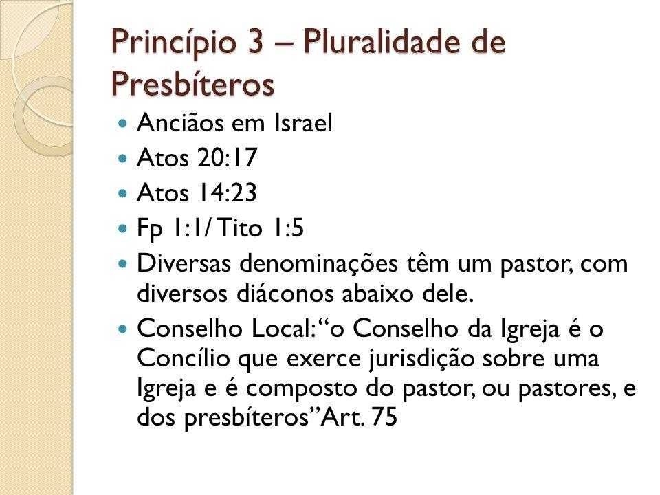 Princípio 3 – Pluralidade de Presbíteros