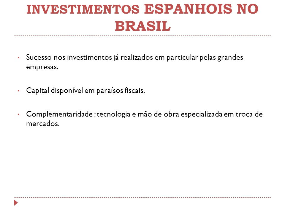 INVESTIMENTOS ESPANHOIS NO BRASIL
